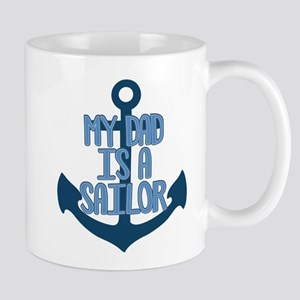 US Navy My Dad is a Sailor Mug